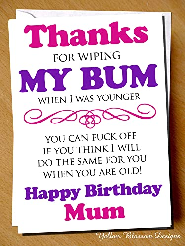Funny Birthday Day Card Wiping My Bum Thank You Comical Mummy Love Him Mothers Mum Son Daughter Step Mother Alternative Fun