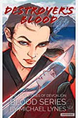 Destroyer's Blood (The Blood Series Book 1) Kindle Edition