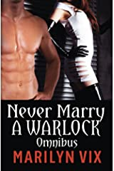 Never Marry A Warlock Omnibus Edition Kindle Edition
