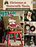 Christmas at Buttermilk Basin: 19 Patterns for Mini-Quilts and More