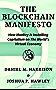 The Blockchain Manifesto: How Monkey Is Installing Capitalism On The World's Virtual Economy (English Edition)