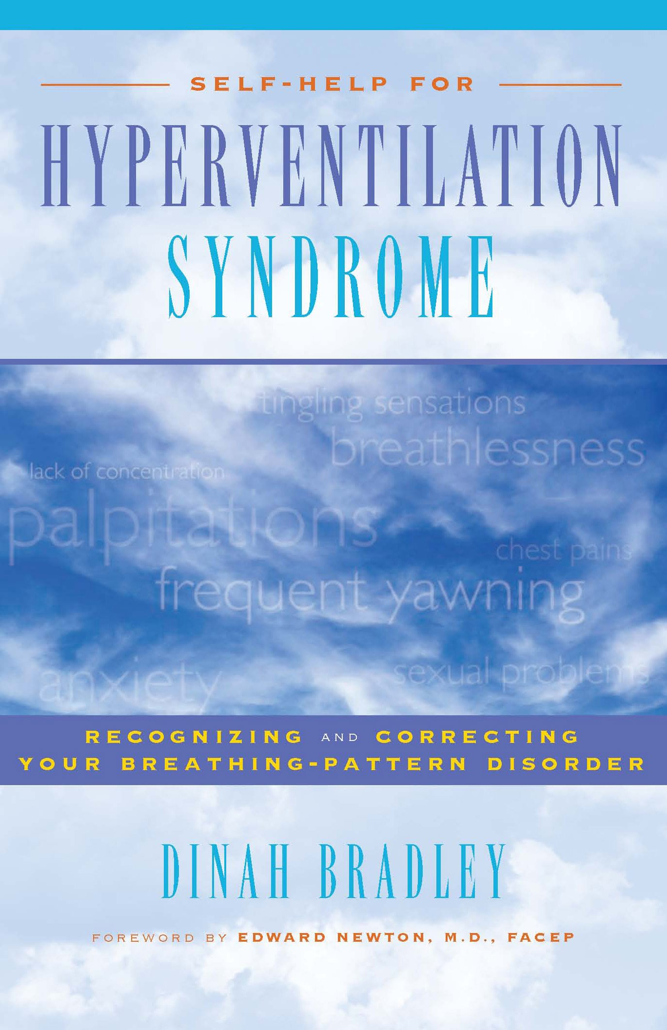 Self-Help for Hyperventilation Syndrome: Recognizing and Correcting Your Breathing Pattern Disorder ebook