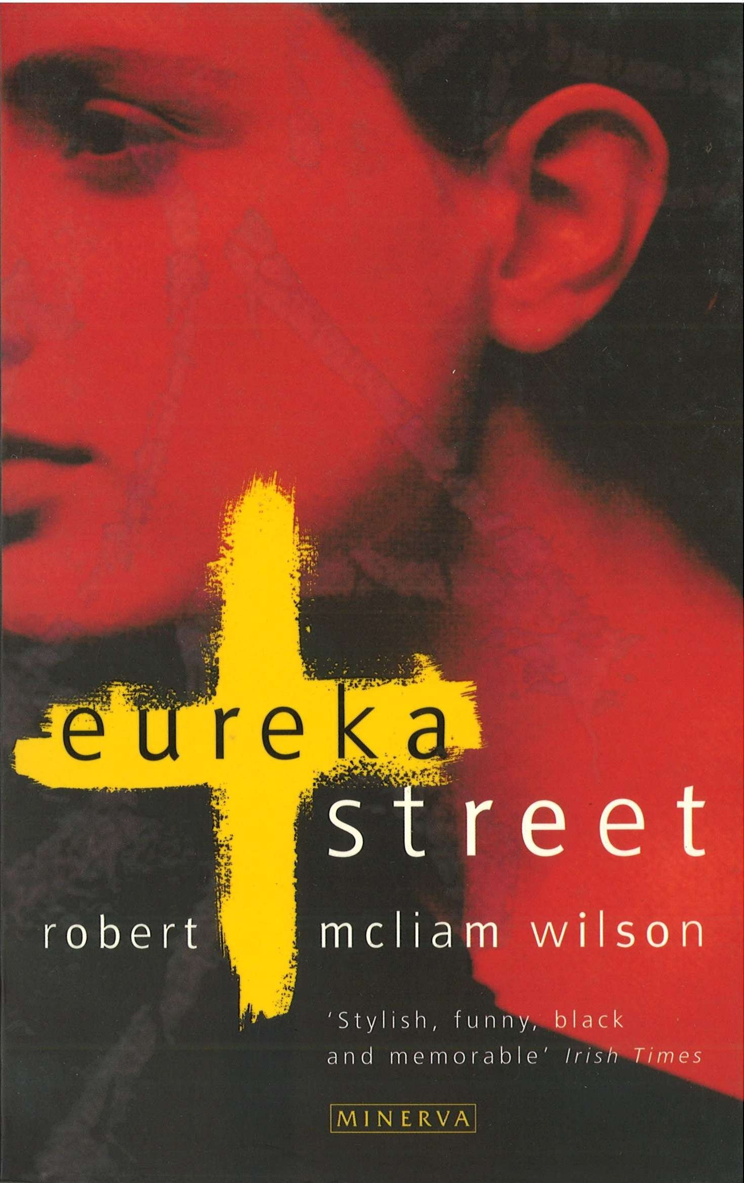 Eureka Street: Amazon.es: Robert McLiam Wilson: Libros en idiomas extranjeros