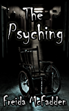 The Psyching: A Short Story