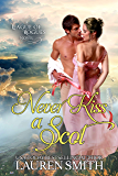 Never Kiss a Scot (The League of Rogues Book 10)
