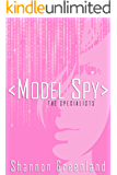 Model Spy: A Teen Spy Thriller (The Specialists Series Book 1)