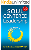 Soul-Centered Leadership