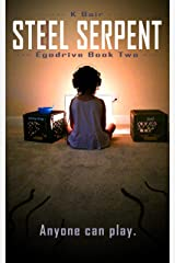 Steel Serpent: Egodrive Book Two (The Ulysses Project) Kindle Edition