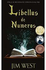 Libellus de Numeros (Magicae Mathematica Book 1) Kindle Edition