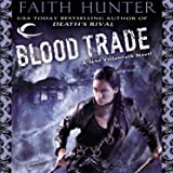 Blood Trade: Jane Yellowrock, Book 6