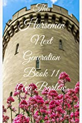 The Horsemen Next Generation: Book 11 Kindle Edition
