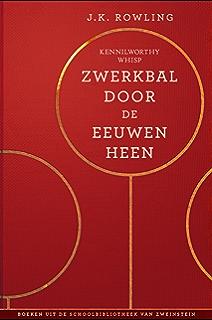 Zwerkbal Door De Eeuwen Heen Uit Schoolbibliotheek Van Zweinstein