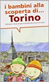 I bambini alla scoperta di Torino