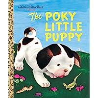 The Poky Little Puppy (A Little Golden Book Classic)