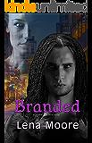 Branded (An Otherworlders Series Novel Book 1)