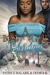 A Boss For The Holidays: Boss & Blessing Kindle Edition