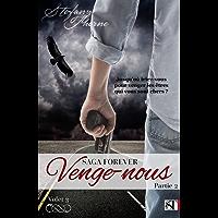 FOREVER 3 : Venge-nous (P2)