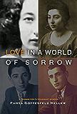 Love in a World of Sorrow: A Teenage Girl's Holocaust Memoirs
