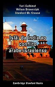 Islã: da Índia ao conflito árabe-israelense