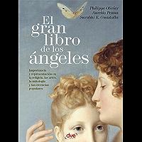 El gran libro de los ángeles (Spanish Edition)