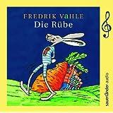 Die Rübe: Limitierte Sonderausgabe zum 75. Geburtstag von Fredrik Vahle