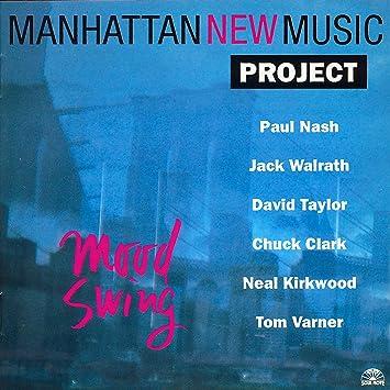 Mood Swing: Manhattan New Music Project: Bruce Williamson ...