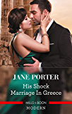 His Shock Marriage in Greece (Passion in Paradise Book 3)