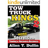 Tow Truck Kings 2: More Secrets of the Towing & Recovery Business