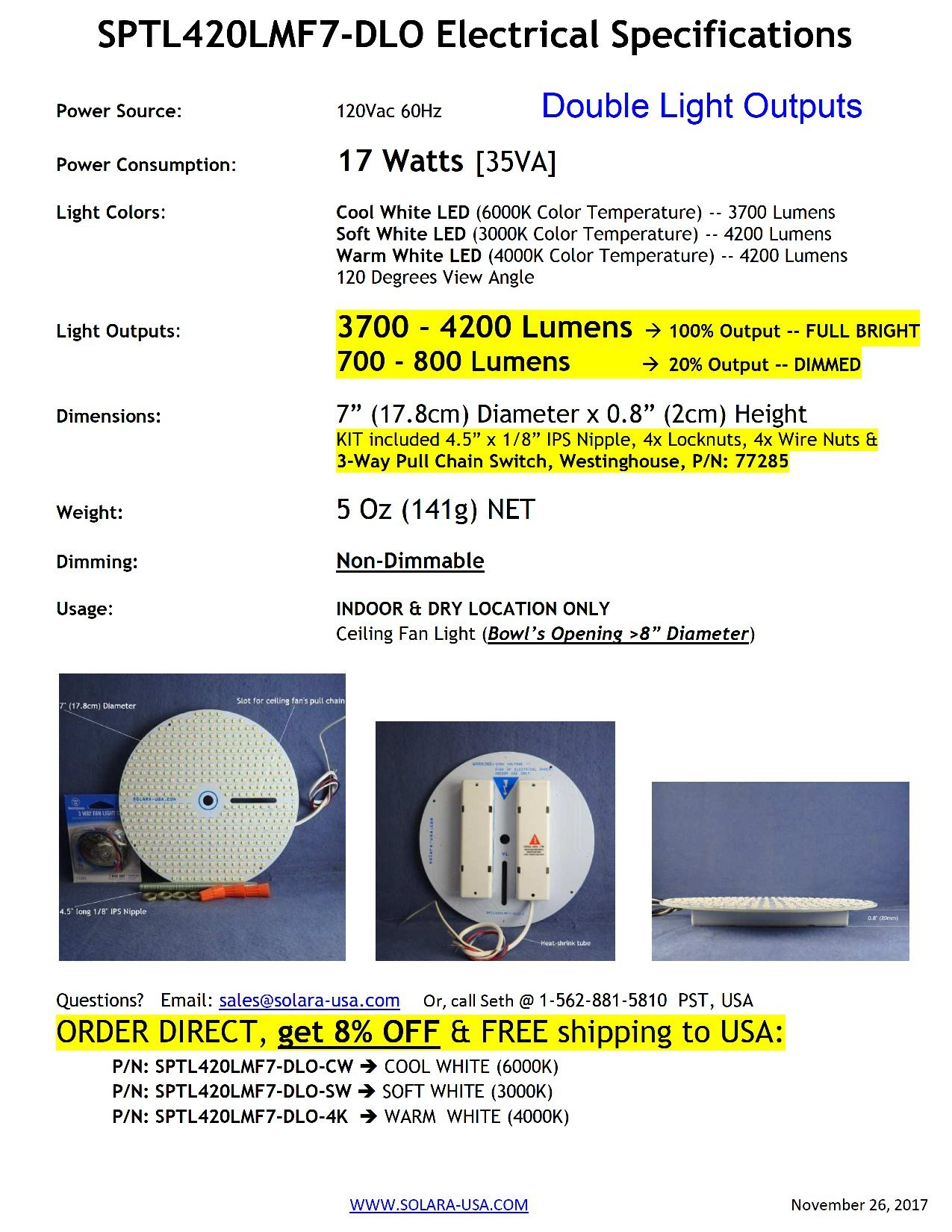 Dual Light Output - 7'' Diameter VERY BRIGHT COOL WHITE (6000K) LED Panel for Ceiling Fan Light -- 3700Lumens 17Watts 120Vac. Secondary DIMMED (20%) Output. P/N: SPTL420LMF7-DLO-CW by SOLARA-USA (Image #7)