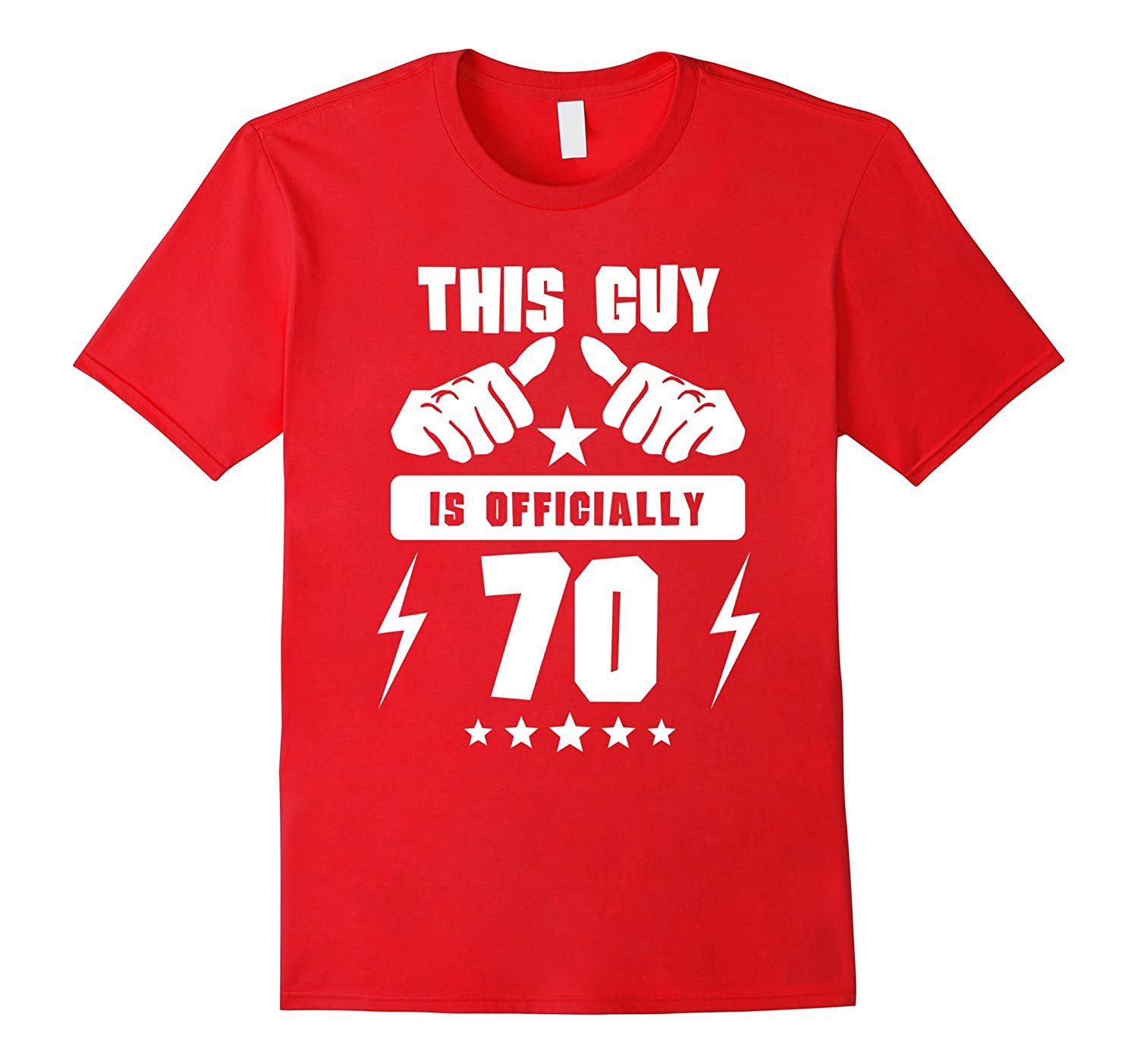 Mens This Guy Is Officially 70 Years Old 70th Birthday T Shirt TD Teedep