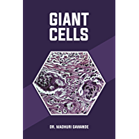 Giant Cell and Giant Cell Lesions: Giant Cells (English Edition)