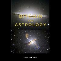 BITCOIN AND ASTROLOGY (English Edition)