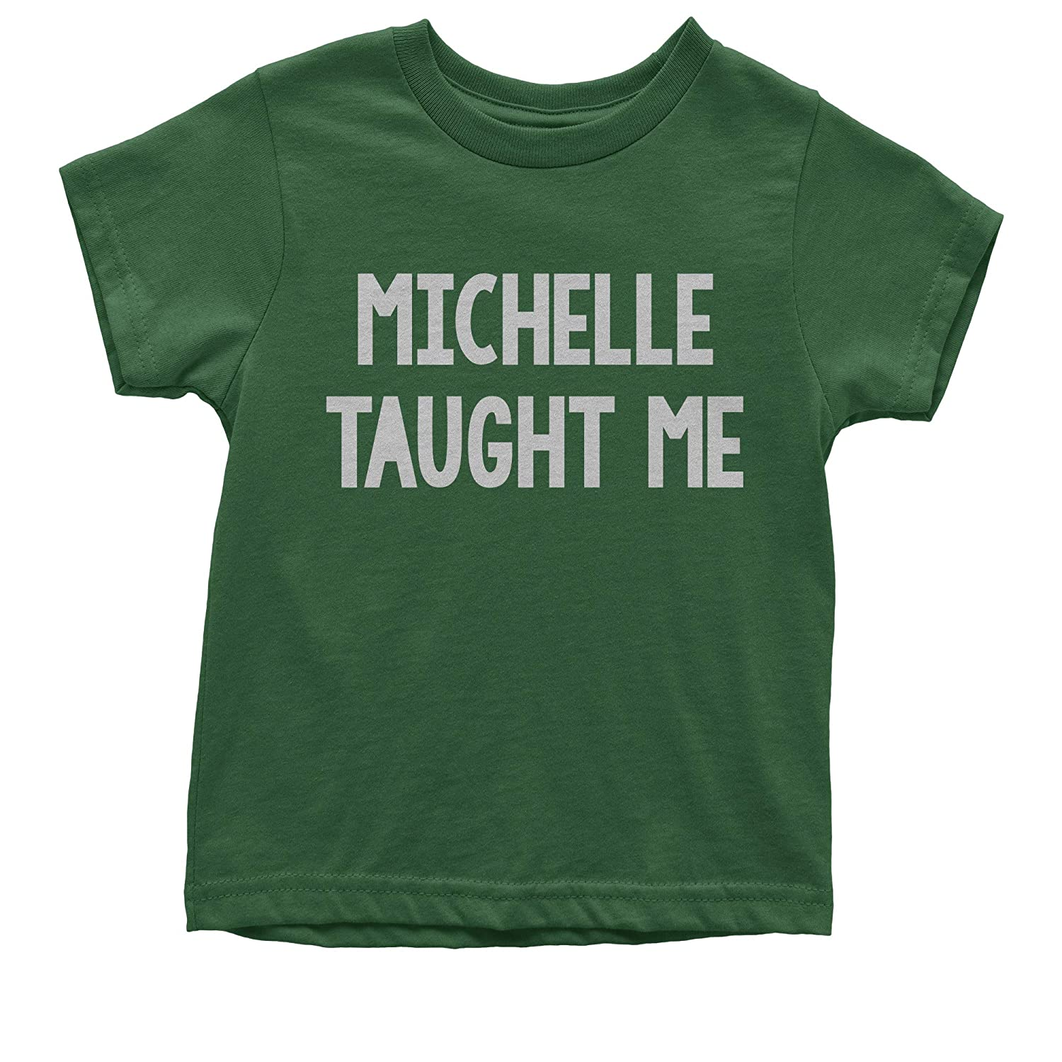 Expression Tees Michelle Taught Me Youth T-Shirt