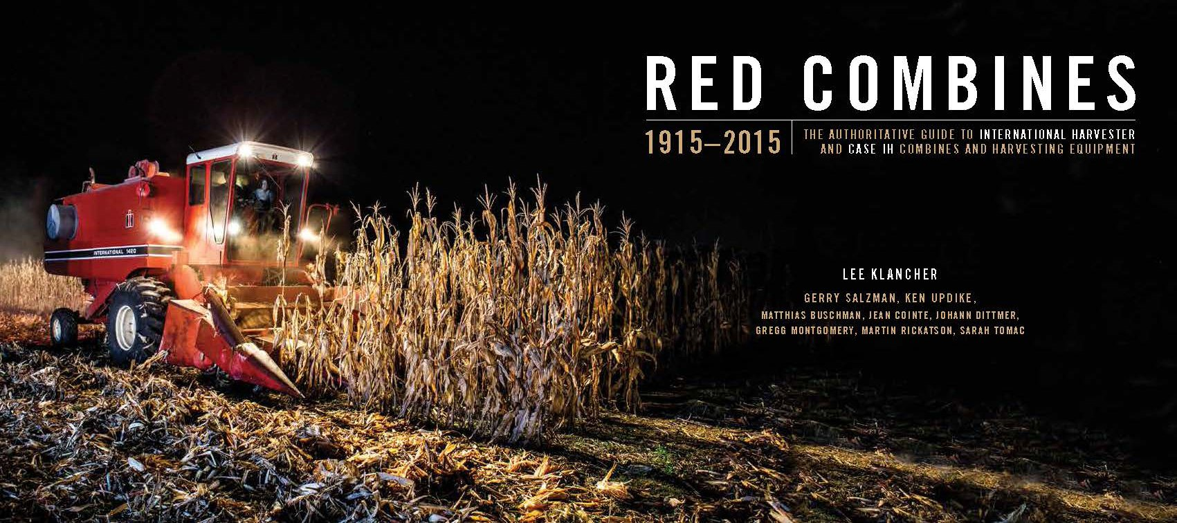 Red Combines 1915-2015: The Authoritative Guide to International Harvester and Case IH Combines and Harvesting Equipment by Octane Press LLC (Image #3)