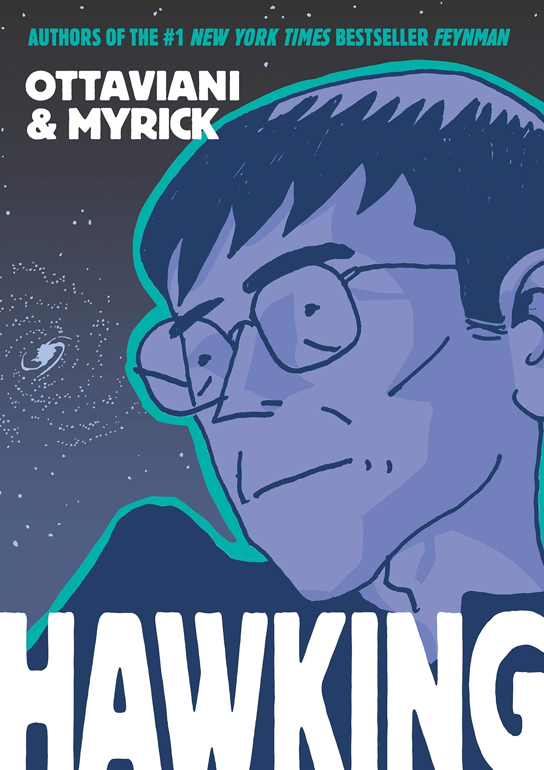 Hawking: Ottaviani, Jim, Myrick, Leland: 9781626720251: Amazon.com: Books