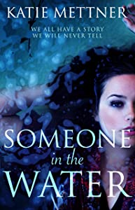 Someone in the Water (Hedgeford Eternal Book 1)