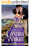 Smuggler's Moon (Rakes & Rebels: The Raveneau Family Book 3)