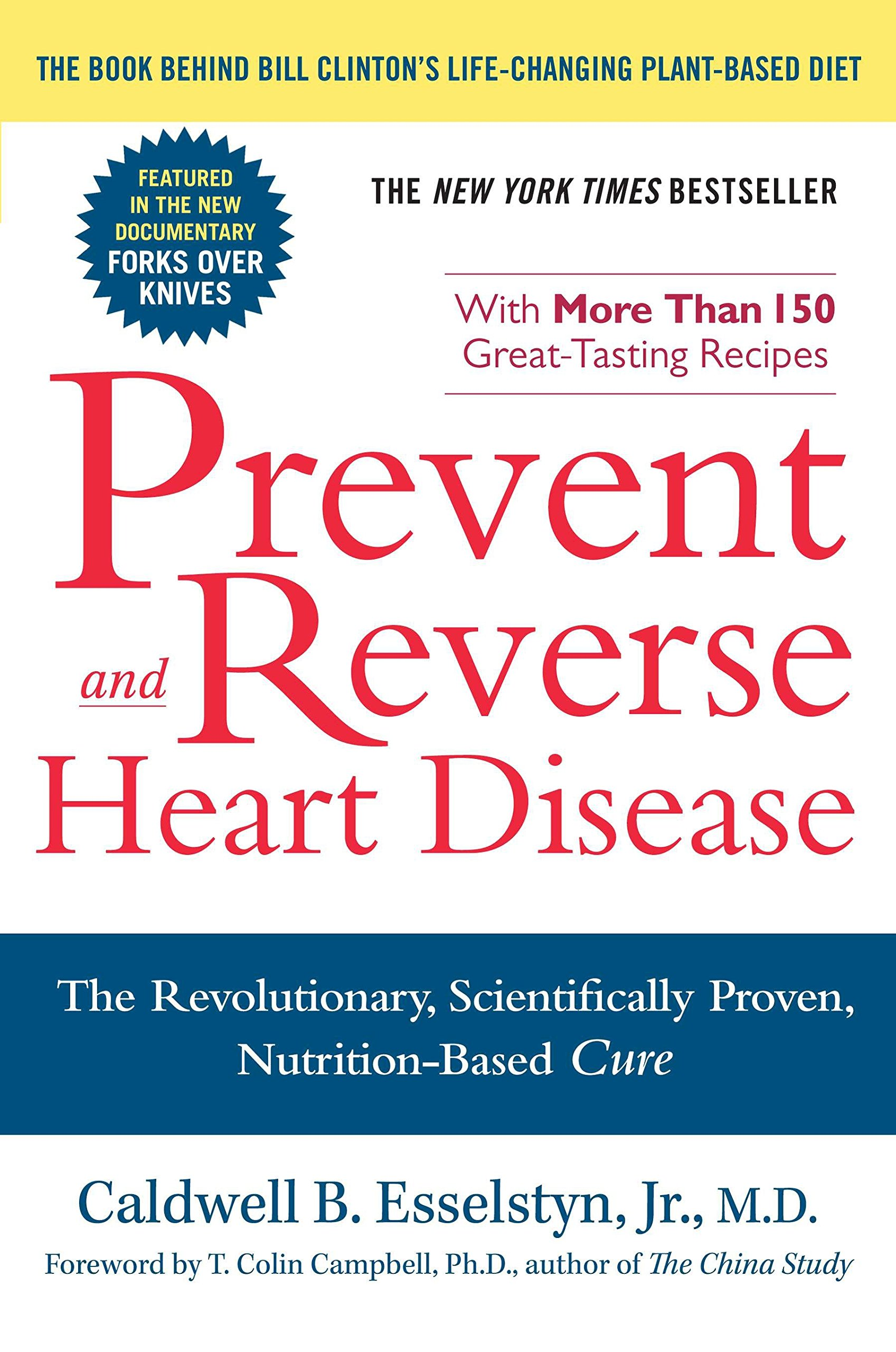 Prevent and Reverse Heart Disease: