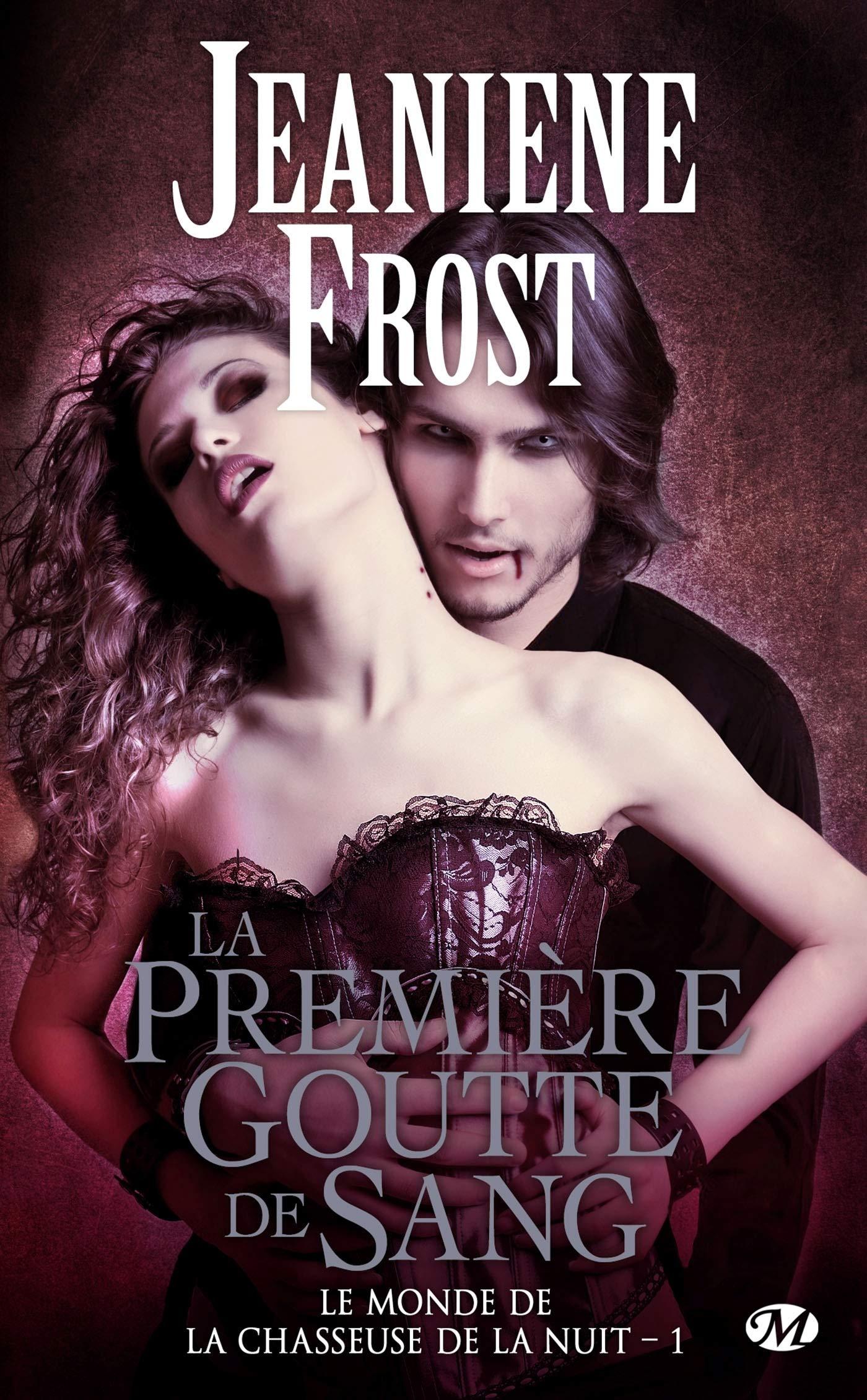 Le monde de la chasseuse de la nuit, Tome 1 : La première goutte de sang de Jeaniene Frost 81fsbbiajBL