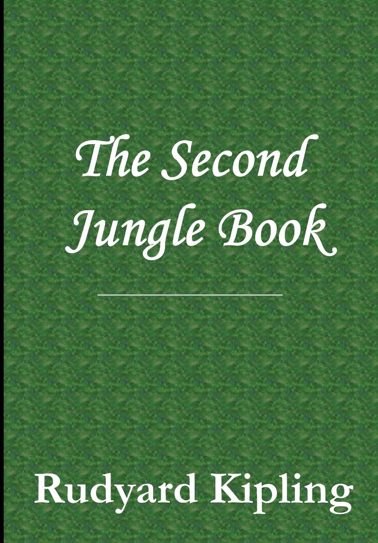 Download The Second Jungle Book PDF