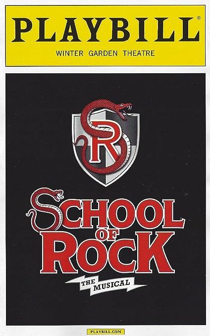 Amazoncom School Of Rock The Musical Playbill November 2015 On