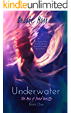 Underwater: The Mer of Pend Oreille Book One