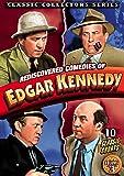 Edgar Kennedy - Rediscovered Comedies of Edgar Kennedy, Volume 3