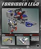 Forbidden LEGO: Build the Models Your Parents