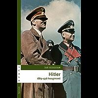 Hitler 1889-1936 hoogmoed (Scala Book 1)