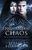 Enchanted Chaos Series: Books 1-3