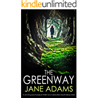 THE GREENWAY: a stunning psychological thriller full of absolutely breathtaking twists