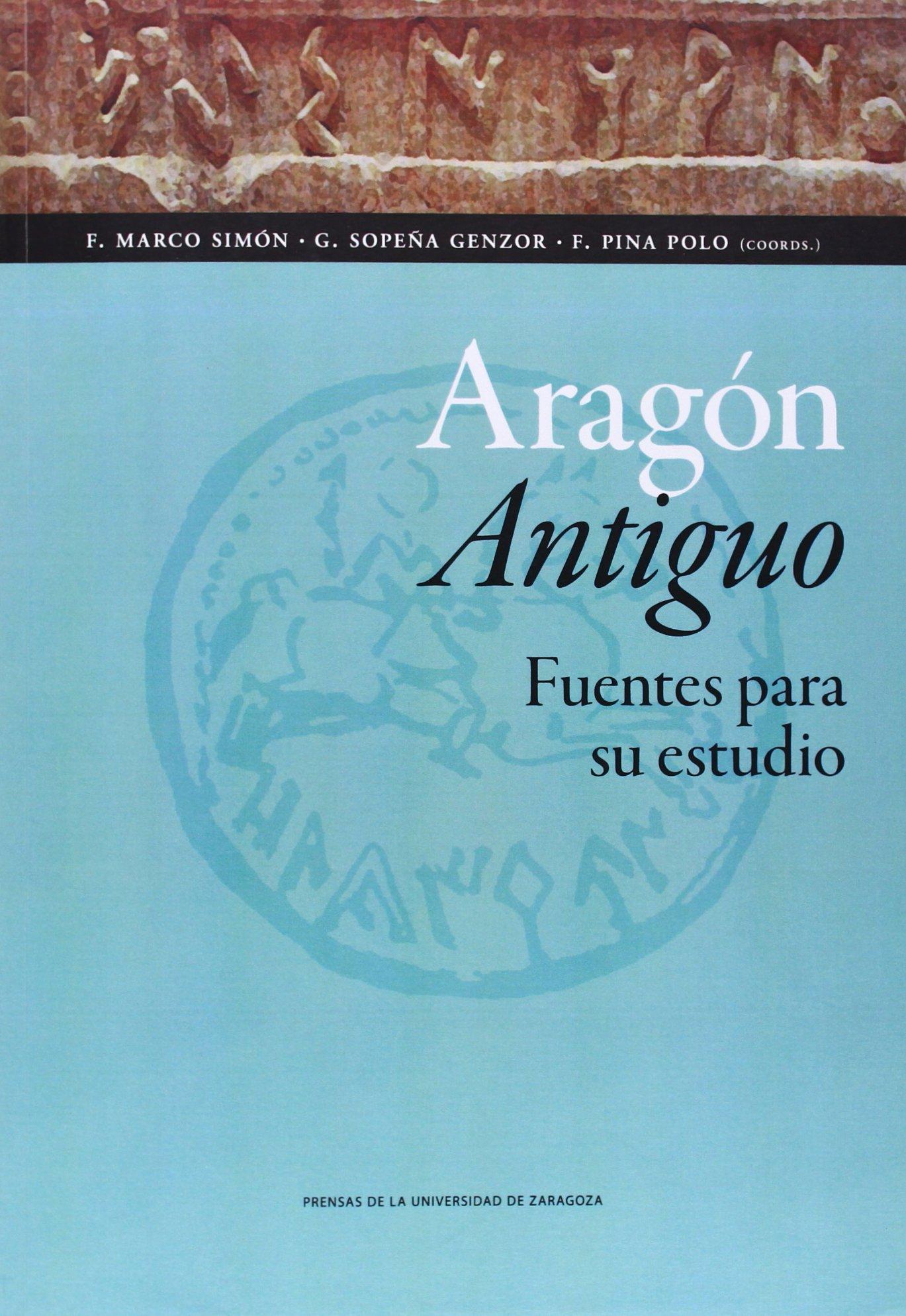 Aragón Antiguo. Fuentes para su estudio Ciencias Sociales: Amazon ...