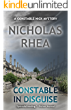 Constable in Disguise (A Constable Nick Mystery Book 3)