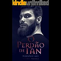 O Perdão de Ian (Duologia Pecado & Perdão Livro 2)